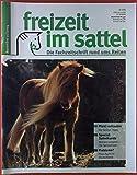 Freizeit im Sattel. Die Fachzeitschrift rund ums Reiten. November 11 / 2004. Pferd verkaufen: die...